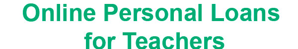 Personal Loans for Teachers